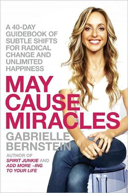 gabrielle-bernstein-may-cause-miracles
